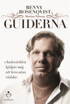 Bild på Guiderna : andevärlden hjälpte mig att leva utan rädsla