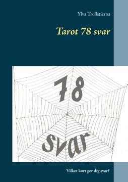 Bild på Tarot 78 svar : se helheten i korten