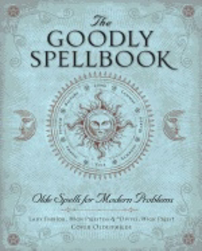 Bild på Goodly spellbook - olde spells for modern problems