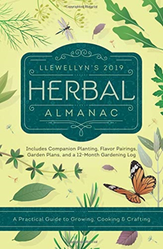 Bild på Llewellyns 2019 herbal almanac - a practical guide to growing, cooking and
