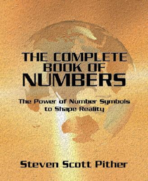 Bild på The Complete Book of Numbers: The Power of Number Symbols to Shape Reality