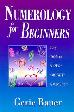 Bild på Numerology for Beginners: Easy Guide to Love, Money, Destiny