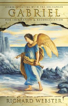 Bild på Gabriel: Communicating with the Archangel for Inspiration & Reconciliation