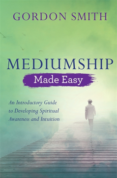 Bild på Mediumship made easy - an introductory guide to developing spiritual awaren